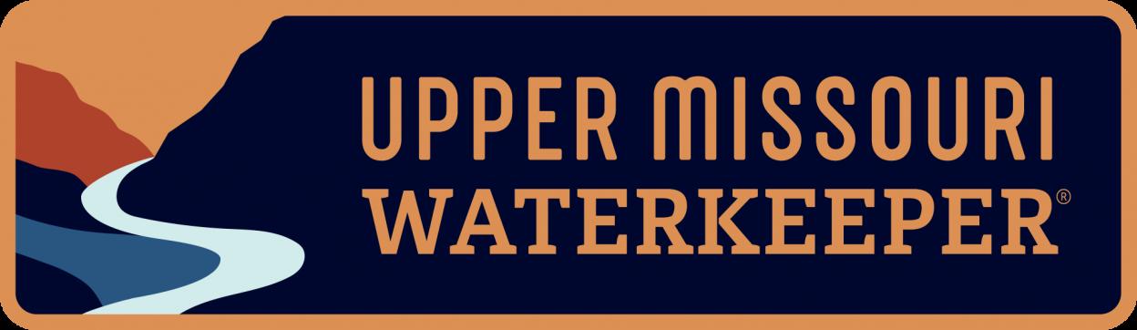 Upper Missouri Waterkeeper®